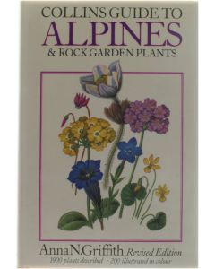 Collins Guide to Alpines & Rock Garden Plants [Hardcover] Anna N. Griffith [1980]