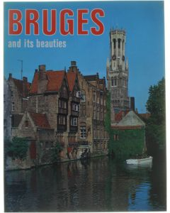 Bruges and its beauties [Paperback] Thill [1981]