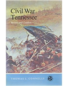 Civil War Tennessee [Paperback] Thomas L. Connelly [1986] 9783942562508