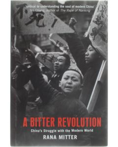 A Bitter Revolution - China' Struggle with the Modern World [Hardcover] Rana Mitter [2004] 9780192803412