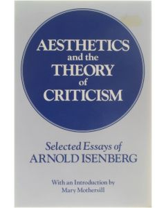 Aesthetics and the Theory of Criticism [Paperback] Arnold Isenberg [1973] 9780226385129