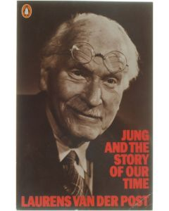 Jung and the Story of Our Time [Paperback] Laurens van der Post [1985] 9780140045093