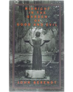 Midnight in the Garden of Good and Evil - A Savannah Story [Hardcover] John Berendt [1994] 9780679429227