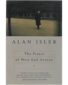 The Prince of West End Avenue  [Paperback] Alan Isler [1994] 9780224040846