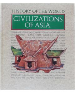 Civilizations of Asia (History of the World) [Hardcover] Williams, Brian (Editor) [1990] 9780745151052