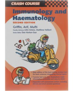 Crash Course: Immunology and Haematology [Paperback] Griffin; Arif; Mufti; Collective [2003] 9780723432920