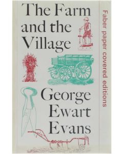 The Farm and the Village [Paperback] George Ewart Evans [1974] 9780571105519