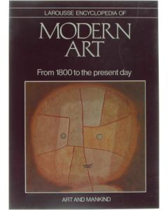 Larousse Encyclopedia of Modern Art - From 1800 to the present day [Paperback] René Huyghe [1984] 9780600023807