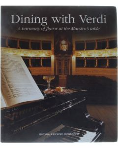 Dining with Verdi - A harmony of flavor at hte Maestro's table [Hardcover] [2003]