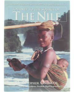 Journey to the source of The Nile [Hardcover] Christopher Ondaatje [1998] 9780002000192