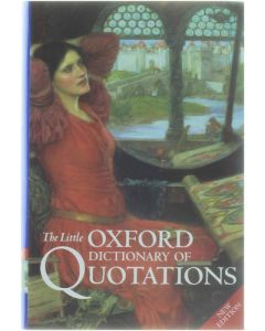 The Little Oxford Dictionary of Quotations [Hardcover] ed : Susan Ratcliffe; Helen Rappaport [2001] 9780198662662