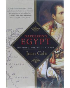 Napoleon's Egypt - Invading the Middle East [Paperback] Juan Cole [2008] 9780230606036