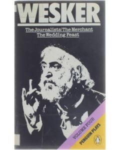 The Journalist/The Merchant/The Wedding Feast [Paperback] Arnold Wesker [1980]