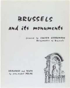 Brussels and its monuments [Paperback] Jean-Michel Polak; Lucien Cooremans [1967]