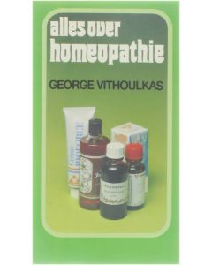 Alles over homeopathie [Paperback] George Vithoulkas [1980] 9789061201984