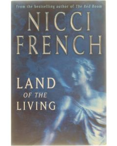 Land of the living [Paperback] Nicci French [2002] 9780718145170