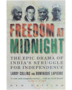 Freedom at Midnight - The Epic drama of India's Struggle for Independence [Paperback] Larry Collins; Dominique Lapierre [1997] 9780006388517