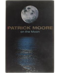 Patrick Moore on the Moon [Paperback] Patrick Moore  [2001] 9780304354696