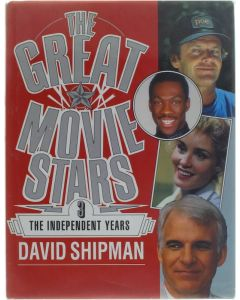The great movie stars: 3 independent years [Hardcover] David Shipman [1991] 9780356186511