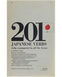 201 japanese verbs fully conjugated in all the forms [Paperback] Lange Roland A. [1971] 9780812003918