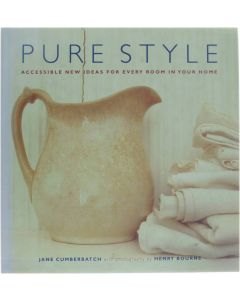 Pure Style - Accessible New Ideas for Every Room in Your Home [Hardcover] Jane Cumberbatch [1997] 9781900518048