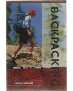 Backpacking - essential skills to advanced techniques [Paperback] Victoria Steele Logue [2002] 9780897323239