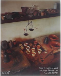 The Rembrandt House Museum Amsterdam [Paperback] Fieke Tissink [2003] 9789076588308