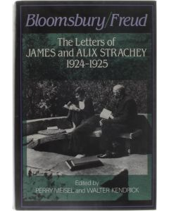 Bloomsbury/Freud - The Letters of James and Alix Strachey 1925-1925 [Hardcover] Perry Meisel; Walter Kendrick [1985] 9780465007110