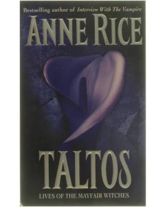Taltos - Lives of the Mayfair Witches [Paperback] Anne Rice [1995] 9780099436812