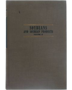 Soybeans and soybean products volume II of II [Hardcover] [1951]