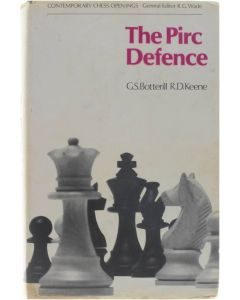 Contemporary Chess Openings: The Pirc Defence [Hardcover] G.S. Botterill; R.D. Keene [1973] 9780713403619