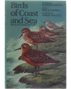 Birds of Coast and Sea: Britain and Northern Europe [Hardcover] Campbell Bruce (Illustrations by Raymond Watson) [1977] 9780192176615