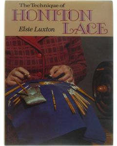 The Technique of Honiton Lace [Hardcover] Elsie Luxton [1980] 9780713416145