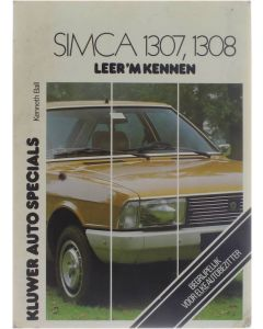 Simca 1307, 1308 [Paperback] Kenneth Ball [1979] 9789020100990