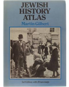 Jewish History Atlas - 3rd Edition with 20 new maps [Hardcover] Martin Gilbert [1985] 9780297786160