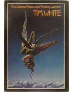 The science fiction and fantasy world of Tim White [Hardcover] Tim White [1981] 9780450044441