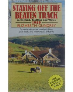 Staying off the beaten track in England, Scotland and Wales [Paperback] Gundrey Elizabeth [1988] 9780099587200