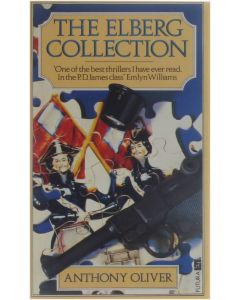 The Elberg Collection [Paperback] Anthony Oliver [1986] 9780708827604