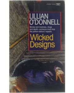 Wicked Designs [Paperback] Lillian O'Donnell [1988] 9780449215326