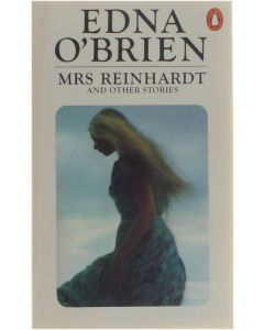 Mrs. Reinhardt and Other Stories [Paperback] Edna O' Brien [1980] 9780140051285
