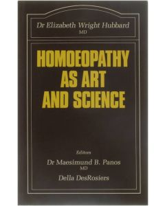 Homoeopathy as Art and Science [Paperback] Dr. Elizabeth Wright Hubbard [1990] 9780906584262