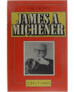James A. Michener [Hardcover] Hayes John P. [1984] 9780491034746