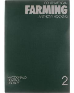 South African Farming 2 [Hardcover] Anthony Hocking [1975] 9780796700025
