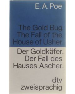 The gold bug. The fall of the house of Usher. / Der Goldkäfer. Der Fall des Hauses Ascher. E. A. Poe [1983] 9783423091145