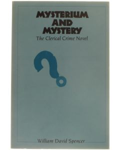 Mysterium and Mystery - The Clerical Crime Novel [Paperback] William David Spencer [1992] 9780809318094