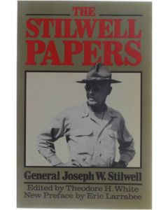 The Stilwell Papers [Paperback] General Joseph W. Stilwell [1991] 9780306804281