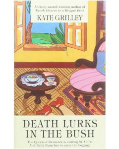 Death lurks in the bush [Paperback] Grilley Kate [2002] 9780425185490