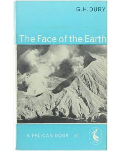 The Face of the Earth [Paperback] G.H. Dury [1959]