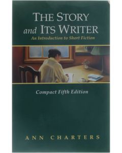 The Story and Its Writer - An Introduction to Short Fiction [Paperback] Ann Charters [1999] 9780312171643