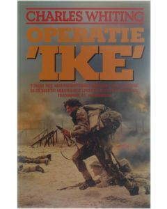 Operatie 'Ike' [Paperback] Charles Whiting [1985] 9789060452202